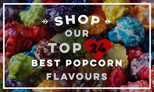 Shop our Top 24 Popcorn Flavours